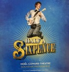 Review – Half a Sixpence – revisited - on its last night - Noel Coward Theatre, 2nd September 2017