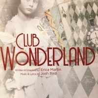 Review – Club Wonderland, University of Northampton Third Year Acting & Creative Practice Students, Royal and Derngate, Northampton, 8th June 2018