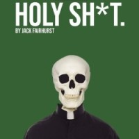 The Edinburgh Fringe One-Weeker 2018 – Holy Sh*t, 22nd August 2018